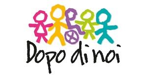 DOPO DI NOI -Avviso Pubblico programma operativo regionale per la realizzazione degli interventi a favore di persone con disabilità grave prive del sostegno familiare