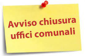 Venerdì 30 luglio gli uffici comunali sono chiusi
